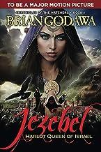 Jezebel: Harlot Queen of Israel (Chronicles of the Watchers)