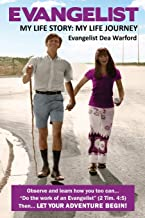 Evangelist: My Life Story: My Life Journey