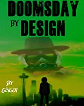 Doomsday by Design (The Doomsday Chronicles Book 1)