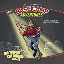 Base Camp Adventures, Vol. 2: In Time of Need