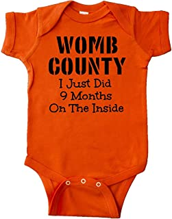 Womb County I just Did 9 Months on The Inside Infant Creeper 1558b
