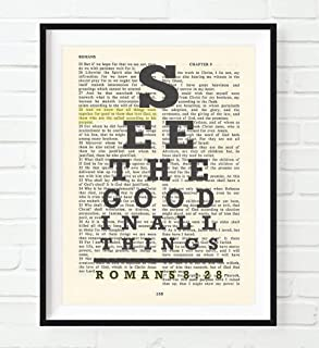Vintage Bible Page Verse Scripture, Eye Chart - See the Good in All Things - All Things Work for Good - Romans 8:28 Christian Art Print, Unframed, Christian Wall and Home Decor Poster, All Sizes