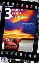 Número 3. Misterios, hechos y realidades (Spanish Edition)
