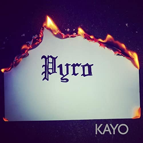 Pyro by KAYO on Amazon Music - Amazon com