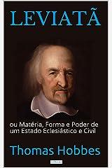 LEVIATÃ: Matéria, Forma e Poder de um Estado Eclesiástico e Civil eBook Kindle