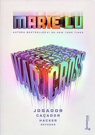 Warcross: Jogador, caçador, hacker e devedor