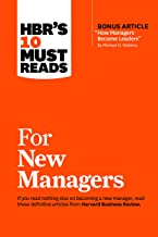 """HBR's 10 Must Reads for New Managers (with bonus article """"How Managers Become Leaders"""" by Michael D. Watkins) (HBR's 10 Mu..."""