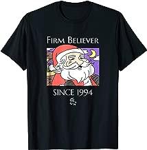 I Still Believe in Santa Claus T-Shirt Born 1994 Birth Year
