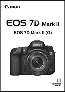 Canon EOS 7D Mark II Digital Camera User's Instruction Manual
