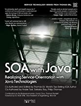 SOA with Java: Realizing Service-Orientation with Java Technologies (The Pearson Service Technology Series from Thomas Erl)