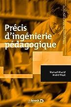 Précis d'ingénierie pédagogique (Pédagogies en développement) (French Edition)