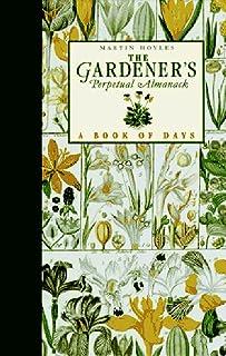 Gardener's Perpetual Almanack: A Book