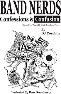 Band Nerds Confessions & Confusion (The Band Nerds Book Series)