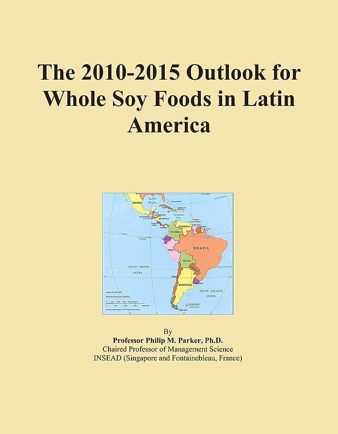どっちでも解くコレクションThe 2010-2015 Outlook for Whole Soy Foods in Latin America