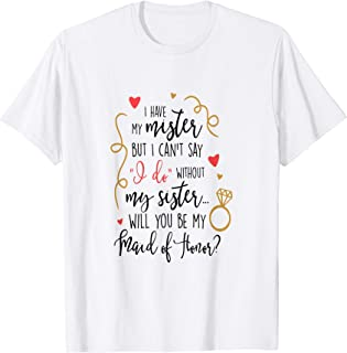 Maid Of Honor Shirt Bride Wedding Found My Mister Sister
