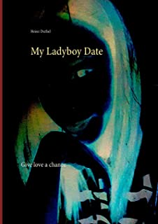 My Ladyboy Date: Give love a chance