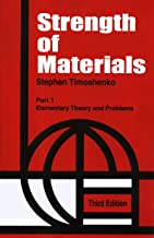 Strength of Materials, Vol. I : Elementary Theory and Problems