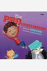 The PROcrastinator (Responsible Me Book 5) Kindle Edition
