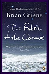 The Fabric of the Cosmos: Space, Time and the Texture of Reality (Penguin Press Science) Kindle Edition