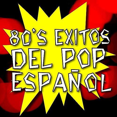80s Éxitos del Pop Español
