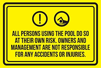 iCandy Products Inc All Persons Using The Pool Do So at Their Own Risk. Spa Warning Large Sign, Metal, 12x18