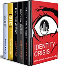Identity Crisis Box Set: the Keep the Ghost Trilogy and two stand-alone thrillers