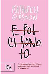 E poi ci sono io. (Italian Edition) Kindle Edition