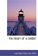 The Heart of a Soldier