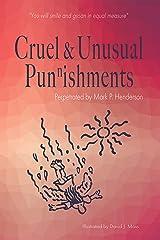 Cruel and Unusual Punnishments Kindle Edition