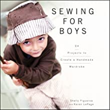 Sewing for Boys: 24 Projects to Create a Handmade Wardrobe