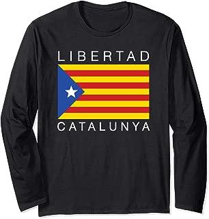 Libertad Catalunya Catalan Catalonia Independence Espana Long Sleeve T-Shirt