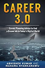 Career 3.0: Career Planning Advice to Find your Dream Job in Today's Digital World