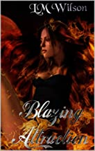 Blazing Attraction: Love comes from more than one spark (Blazing Ember Book 1)