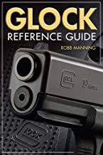 Glock Reference Guide (English Edition