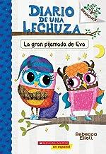 Diario de una Lechuza #9: La gran pijamada de Eva (Eva's Big Sleepover): Un libro de la serie Branches (Spanish Edition)