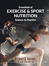 Essentials of Exercise & Sport Nutrition: Science to Practice