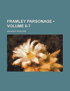 Framley Parsonage (Volume 6-7)