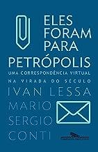 Eles Foram Para Petropolis (Em Portugues do Brasil)