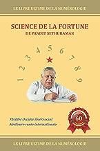 Science de la fortune: Numérologie (French Edition)