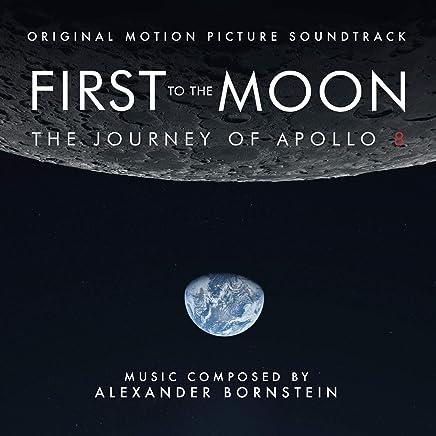 Alexander Bornstein - First To The Moon: The Journey Of Apollo 8 (2019) LEAK ALBUM