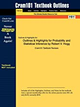 Outlines & Highlights for Probability and Statistical Inference by Robert V. Hogg