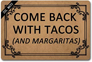 ZSL Funny Welcome Mats Come Back with Tacos Anti-Slip Rubber Easy Clean Doormat with Personalized Design Entrance Way Indoor Doormat Patio High Traffic Areas Kitchen mats and Rugs (23.6 X 15.7 in)