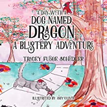 A Day With A Dog Named Dragon A Blustery Adventure (2)