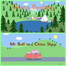 Storybook Collection: Going Boating and Mr Bull in a China Shop - Great Picture Book For Kids 2-4 Ages