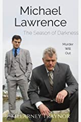 The Season of Darkness: A Michael Lawrence Mystery (Mysteries Next-Door Book 3) Kindle Edition