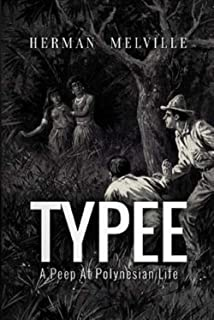 Typee: A Peep at Polynesian Life (Perfectly Annotated)