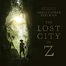 The Lost City of Z (Original Motion Picture Soundtrack)