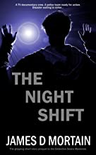 The Night Shift: A gripping short story prequel (The Detective Deans Mysteries Book 0)