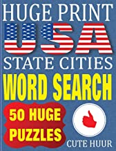 Huge Print USA State Cities Word Search: 50 Word Searches Extra Large Print to Challenge Your Brain (Huge Font Find a Word for Children, Adults & Seniors (Huge Print Word Search)