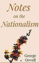 Notes on Nationalism (English Edition)